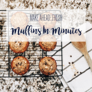 Fresh Muffins In Minutes