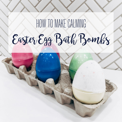 How To Make Calming Easter Egg Bath Bombs