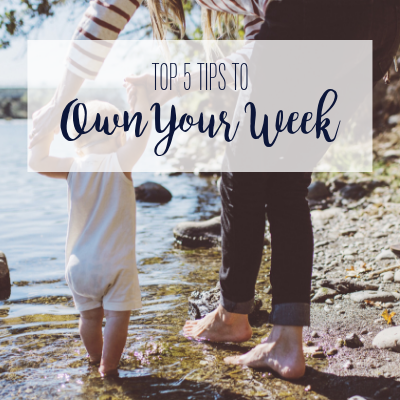How To Own Your Week (Like The Mom Boss You Are!)