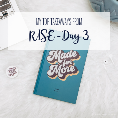 rise takeaways day 3