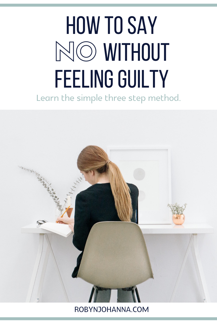 Learn how to say no, without feeling guilty, using the power of a positive no – a simple three step method that anyone can learn. Just keep on reading!  #howto #sayno #withoutguilt