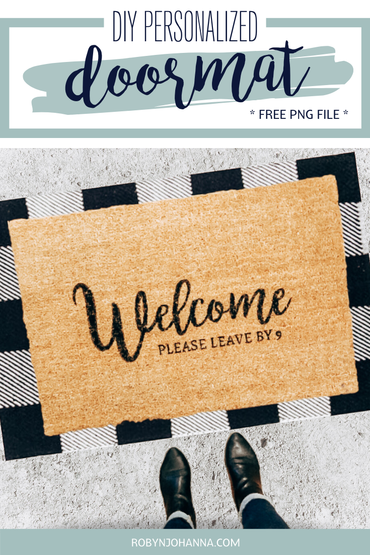 How To Make A Diy Personalized Doormat Robyn Johanna