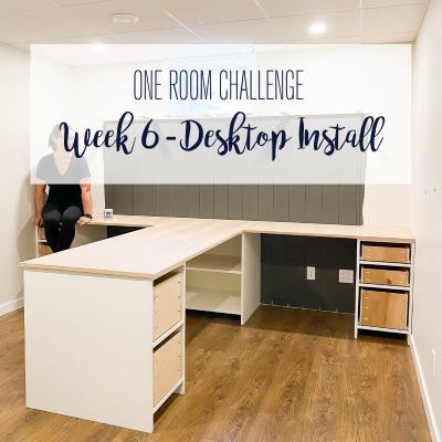 One Room Challenge: Week 6 – Desktop Install